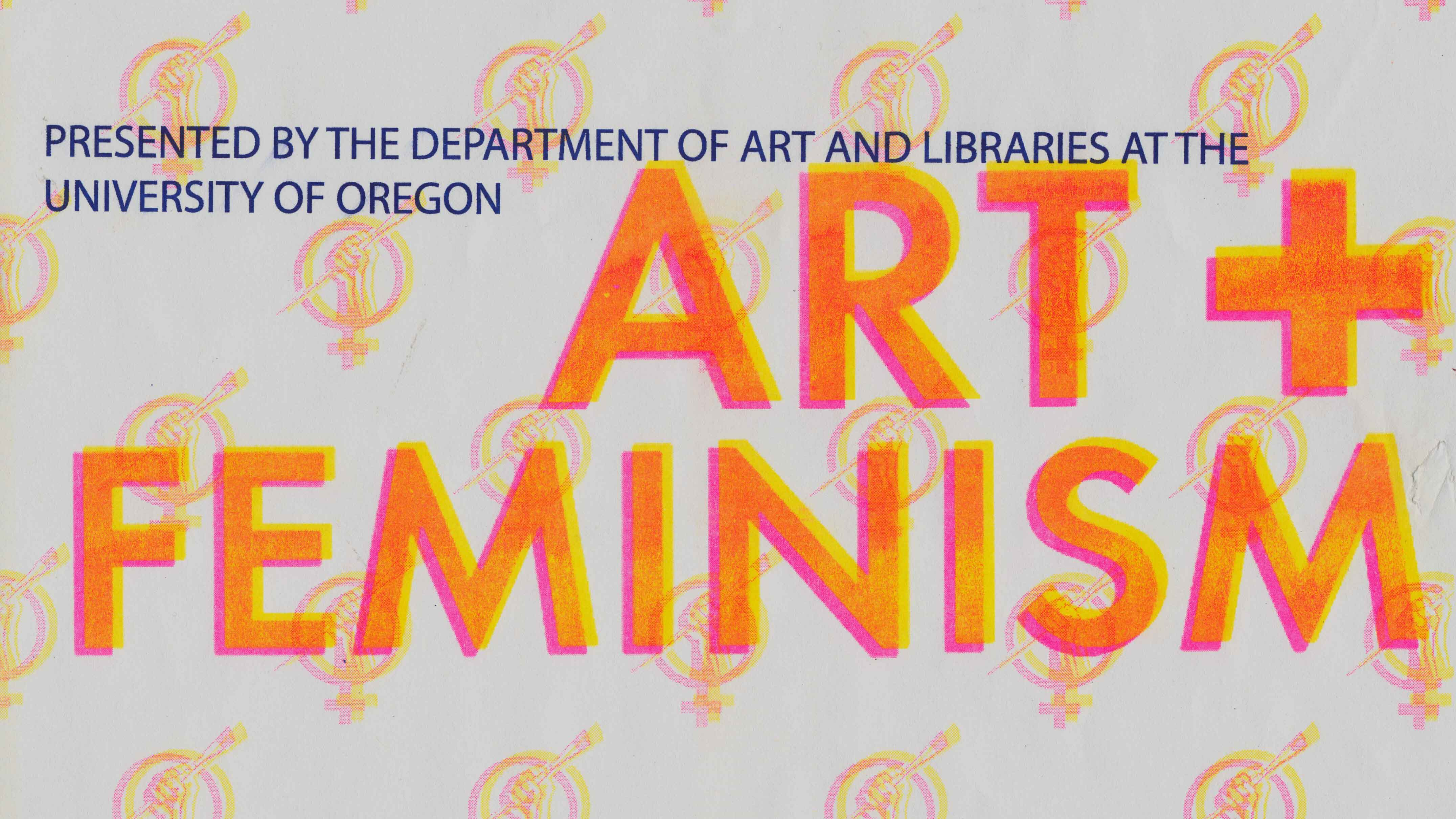 Poster image for Art+Feminism Wikipedia editing event at UO