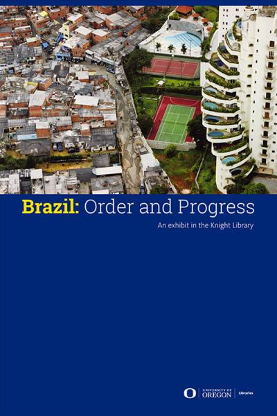 Brazil: Order and Progress exhibit poster