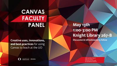 Poster image for UO Libraries' Canvas Faculty Panel event