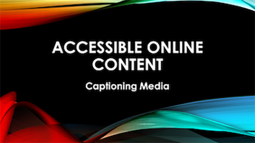 image with words accessible online content: captioning media