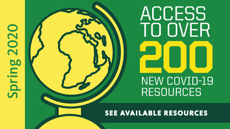 Spring 2020, Access to over 200 new covid-19 resources, see available resources