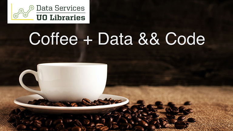 image of coffee cup and coffee beans with the title, Coffee + Data && Code
