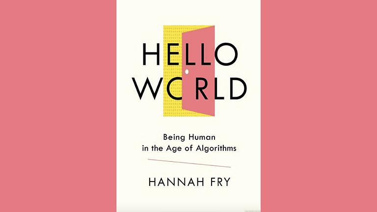 """book cover for """"Hello World: Being Human in the Age of Algorithms"""" on a pink background"""