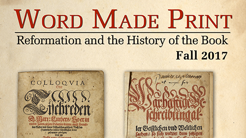 Word Made Print: Reformation and the history of the book