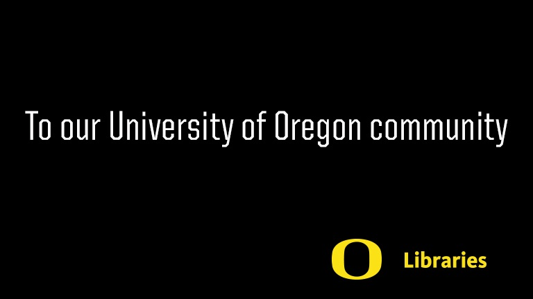 "white letters on black background, ""To Our UO Community"""