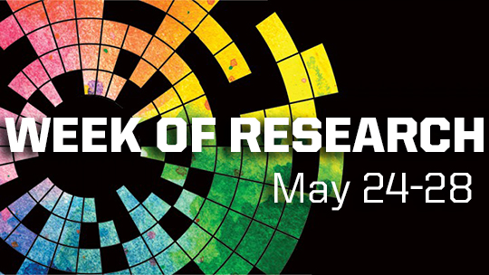 Week of Research, May 24-28 with colorful background