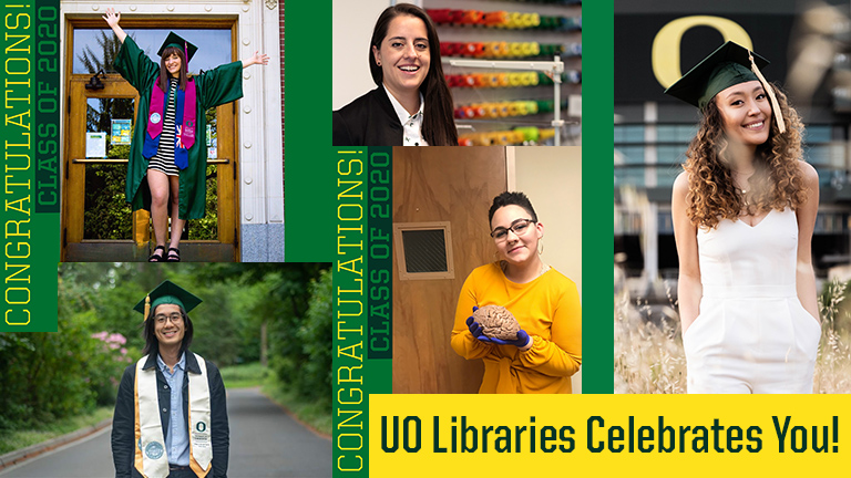 UO Libraries Celebrates You!