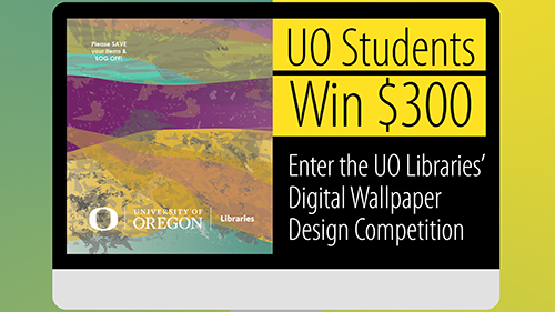 2016 UO Libraries Digital Wallpaper Design Competition